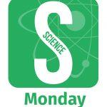 Science Monday